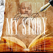 My Story by Greg P