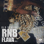 Old School RnB Flava, vol. 1 by Various Artists
