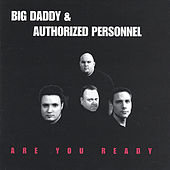 Are You Ready by Big Daddy