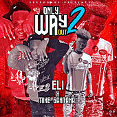 Only Way out 2 by eLi