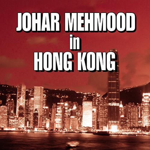 Johar Mehmood In Hong Kong by Various Artists