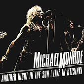 Another Night In The Sun - Live in Helsinki by Michael Monroe