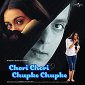 Chori Chori Chupke Chupke de Various Artists