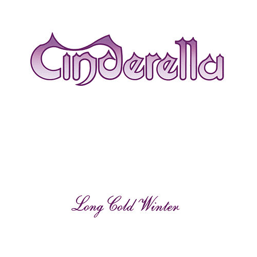 Long Cold Winter by Cinderella