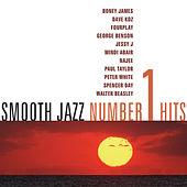 Smooth Jazz #1 Hits by Various Artists