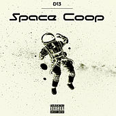 Space Coop Deluxe by D13_