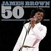 The 50th Anniversary Collection by James Brown