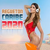 Regueton Caribe 2020 de Various Artists