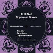 Dopamine Burner von Ruff Stuff