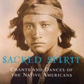 Chants And Dances Of The Native Americans van Sacred Spirit