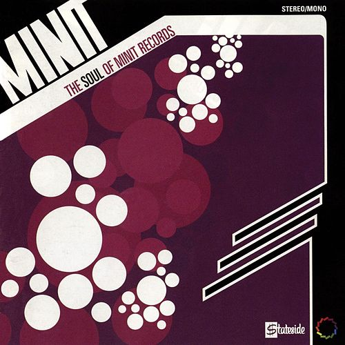 The Soul Of Minit Records by Various Artists