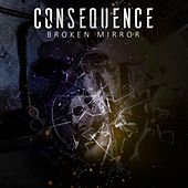 Broken Mirror by Consequence