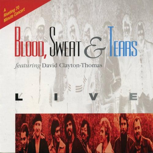 Live by Blood, Sweat & Tears