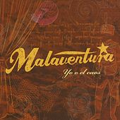 Yo o el caos by Malaventura