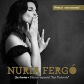 Quiéreme -Versión instrumental. Edición Especial San Valentín. Single- by Nuria Fergo