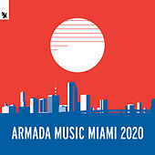 Armada Music Miami 2020 van Various Artists