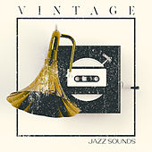 Vintage Jazz Sounds - Easy Listening Jazz, Back to the Old Times, Instrumental von Jazz Lounge