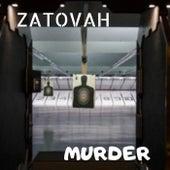 MURDER by Zatovah