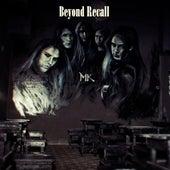 Beyond Recall von MK