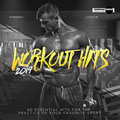 Workout Hits 2019. 40 Essential Hits For The Practice Of Your Favorite Sport di Various Artists