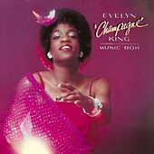Music Box de Evelyn Champagne King