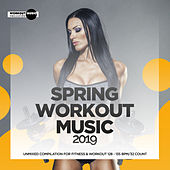 Spring Workout Music 2019: Unmixed Compilation for Fitness & Workout 128 - 135 bpm/32 Count di Various Artists