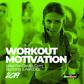 Workout Motivation 2019 (Ideal For Cardio, Gym, Running & Aerobics) di Various Artists