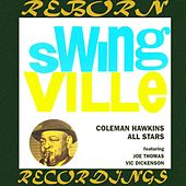 Swing Ville (feat. Joe Thomas & Vic Dickenson) by Coleman Hawkins All Stars
