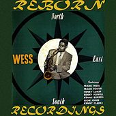 North, South, East...Wess (HD Remastered) by Frank Wess