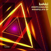 Manipulate EP by Joseph Edmund