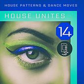 House Unites - Pattern 14 by Various Artists