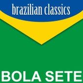 Brazilian Classics von Bola Sete