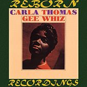 Gee Whiz (HD Remastered) de Carla Thomas