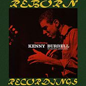 Introducing Kenny Burrell, The Complete Sessions (HD Remastered) de Kenny Burrell