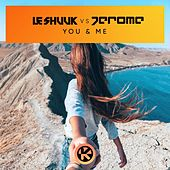 You & Me de le Shuuk