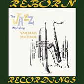 Jazz Workshop Four Brass One Tenor (HD Remastered) de Al Cohn