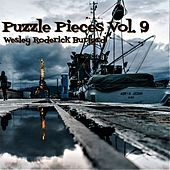 Puzzle Pieces, Vol. 9 von Wesley Roderick Burford
