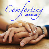 Comforting Classical by Royal Philharmonic Orchestra