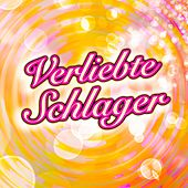 Verliebte Schlager by Various Artists