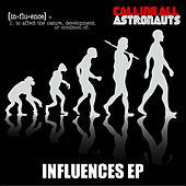 Influences EP by Calling All Astronauts
