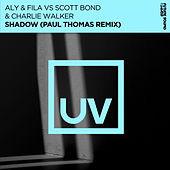Shadow (Paul Thomas Remix) by Aly & Fila