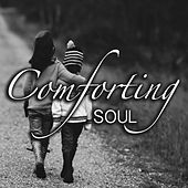 Comforting Soul by Various Artists