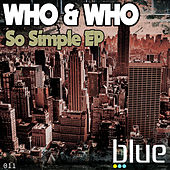 So Simple EP de Who and Who