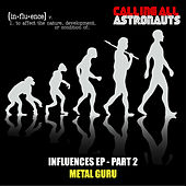 Metal Guru by Calling All Astronauts