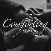 Comforting New Age by Various Artists