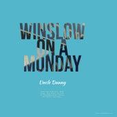 Winslow On A Monday de Uncle Dunny