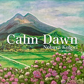 Calm Dawn by Nobuya  Kobori