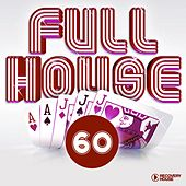 Full House, Vol. 60 by Various Artists