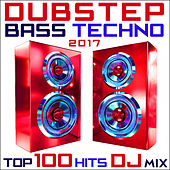 Dubstep Bass Techno 2017 Top 100 Hits DJ Mix von Various Artists