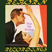 That Old Feeling (HD Remastered) by Al Cohn